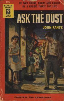 Джон Фанте - Спроси у пыли