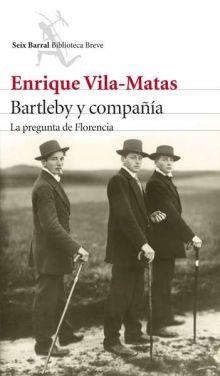Энрике Вила-Матас - Бартлби и компания