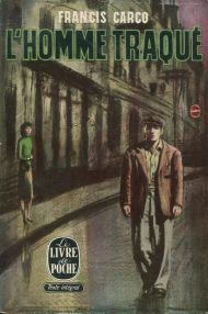 Франсис Карко - Человек, которого выслеживают