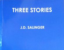 Сэлинджер - Три истории