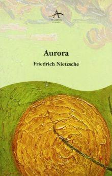 Фридрих Ницше - Утренняя заря: предварительные работы и дополнения (обложка)