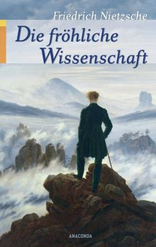 Фридрих Ницше «Весёлая наука»