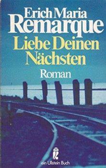 Эрих Мария Ремарк «Возлюби ближнего своего» (обложка)